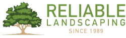 Reliable Landscaping, Inc.
